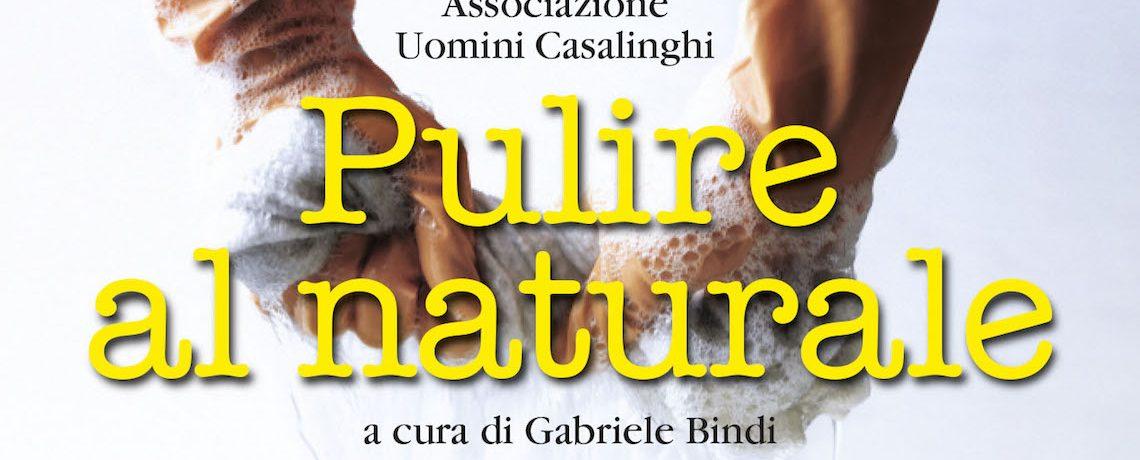 Pulire al naturale: il libro dell'AsUC